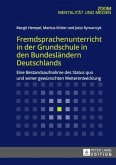 Fremdsprachenunterricht in der Grundschule in den Bundesländern Deutschlands