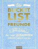 Die Bucket List für Freunde