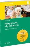 Pädagogik und Migrationsrecht