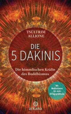Die 5 Dakinis (eBook, ePUB) - Allione, Tsültrim