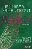 Wicked - Eine Liebe zwischen Licht und Dunkelheit / Wicked Trilogie Bd.1 (eBook, ePUB)