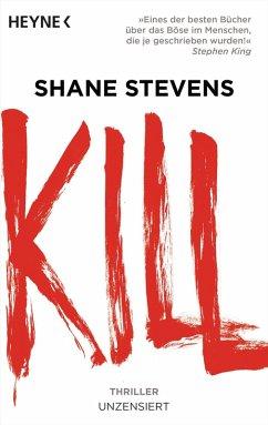 Kill (eBook, ePUB) - Stevens, Shane