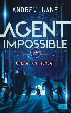 Operation Mumbai / Agent Impossible Bd.1 (eBook, ePUB) - Lane, Andrew