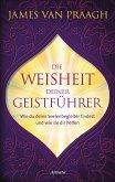 Die Weisheit deiner Geistführer (eBook, ePUB)