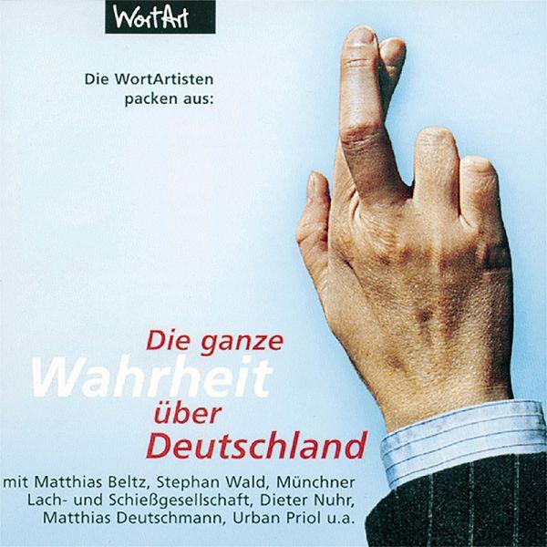 Die ganze Wahrheit über Deutschland (MP3-Download) - Autoren, Diverse