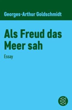 Als Freud das Meer sah (eBook, ePUB) - Goldschmidt, Georges-Arthur