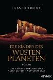 Die Kinder des Wüstenplaneten / Der Wüstenplanet Bd.3 (eBook, ePUB)