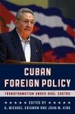 Cuban Foreign Policy (eBook, ePUB)