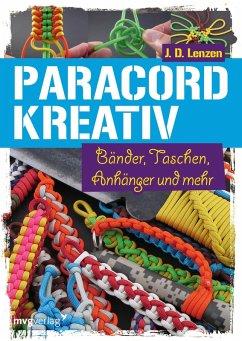 Paracord kreativ (eBook, ePUB) - Lenzen, J. D.