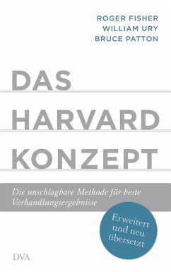 Das Harvard-Konzept (eBook, ePUB) - Fisher, Roger; Ury, William; Patton, Bruce
