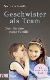 Geschwister als Team (eBook, ePUB)