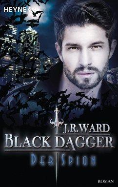 Der Spion / Black Dagger Bd.32 (eBook, ePUB) - Ward, J. R.