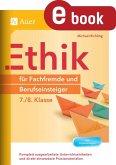 Ethik für Fachfremde und Berufseinsteiger 7-8 (eBook, PDF)