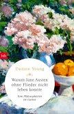 Warum Jane Austen ohne Flieder nicht leben konnte (eBook, ePUB)