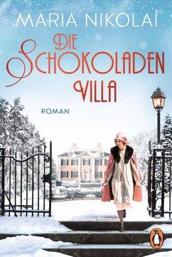 Die Schokoladenvilla / Schokoladen-Saga Bd.1 (eBook, ePUB) - Nikolai, Maria