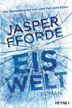 Eiswelt (eBook, ePUB) - Fforde, Jasper
