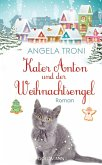 Kater Anton und der Weihnachtsengel / Kater Anton Bd.2 (eBook, ePUB)
