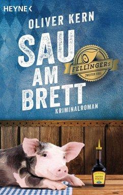 Sau am Brett / Fellinger Bd.2 (eBook, ePUB) - Kern, Oliver