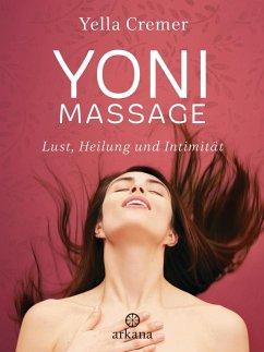 Yoni-Massage (eBook, ePUB) - Cremer, Yella