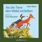 Als die Tiere den Wald verließen (Ungekürzte Lesung) (MP3-Download)