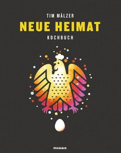 Neue Heimat (eBook, ePUB) - Mälzer, Tim