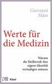 Werte für die Medizin (eBook, ePUB)