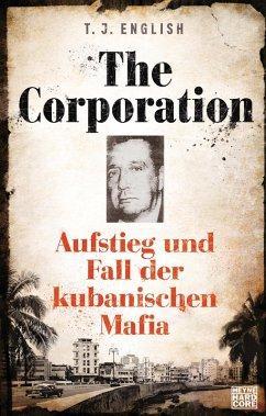 The Corporation (eBook, ePUB) - English, T. J.