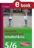 Deutschunterricht auf Schulhof & Co. Klasse 5-6 (eBook, PDF)