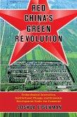 Red China's Green Revolution (eBook, ePUB)