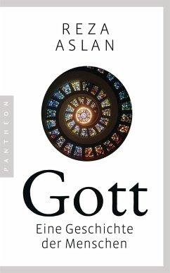 Gott (eBook, ePUB) - Aslan, Reza