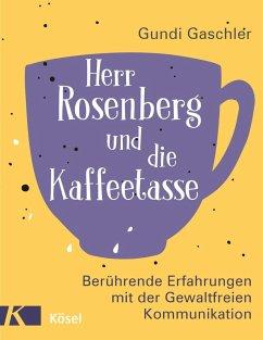 Herr Rosenberg und die Kaffeetasse (eBook, ePUB) - Gaschler, Gundi