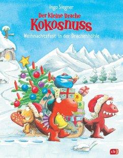 Der kleine Drache Kokosnuss - Weihnachtsfest in der Drachenhöhle (eBook, ePUB) - Siegner, Ingo