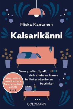 Kalsarikänni (eBook, ePUB) - Rantanen, Miska