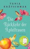 Die Rückkehr der Apfelfrauen (eBook, ePUB)