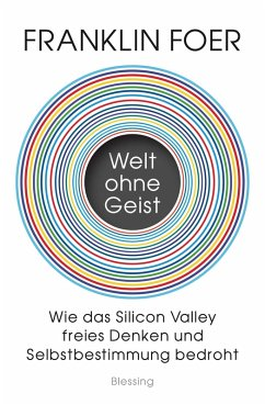Welt ohne Geist (eBook, ePUB) - Foer, Franklin