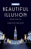 Beautiful Illusion (eBook, ePUB)