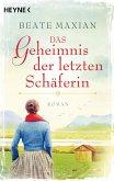 Das Geheimnis der letzten Schäferin (eBook, ePUB)
