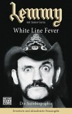 Lemmy - White Line Fever (eBook, ePUB)
