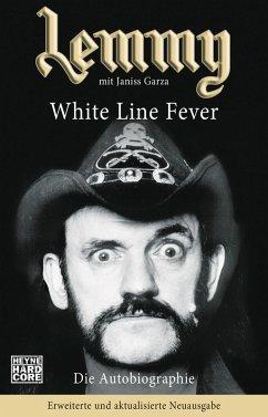 Lemmy - White Line Fever (eBook, ePUB) - Kilmister, Lemmy