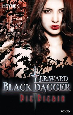 Die Diebin / Black Dagger Bd.31 (eBook, ePUB) - Ward, J. R.