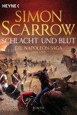 Schlacht und Blut / Napoleon Saga Bd.1 (eBook, ePUB)