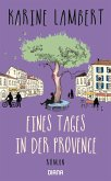 Eines Tages in der Provence (eBook, ePUB)
