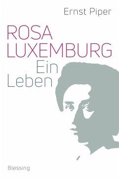 Rosa Luxemburg (eBook, ePUB) - Piper, Ernst