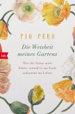 Die Weisheit meines Gartens (eBook, ePUB)