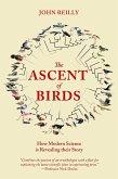 The Ascent of Birds (eBook, ePUB)