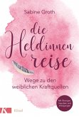 Die Heldinnenreise (eBook, ePUB)