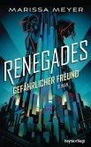 Gefährlicher Freund / Renegades Bd.1 (eBook, ePUB)