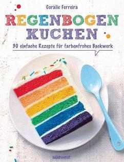 Regenbogenkuchen (eBook, ePUB) - Ferreira, Coralie