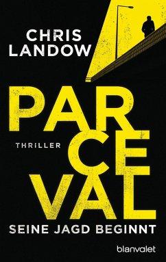 Parceval - Seine Jagd beginnt / Ralf Parceval Bd.1 (eBook, ePUB) - Landow, Chris