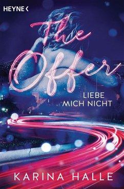 The Offer - Liebe mich nicht / McGregor Bd.2 (eBook, ePUB) - Halle, Karina